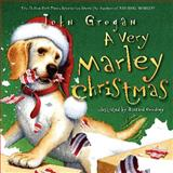 A Very Marley Christmas, John Grogan, 0062113674