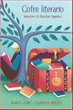 Cofre Literario : Iniciación a la Literatura Hispánica, Ramos, Alicia and Casanova-Burgess, Olga, 0072493674