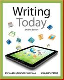 Writing Today with MyWritingLab with EText -- Access Card Package, Johnson-Sheehan, Richard and Paine, Charles, 0133873676
