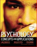Psychology : Concepts and Applications (with Self Assessment Library 3. 4), Morris, Charles G. and Maisto, Albert A., 0205693679