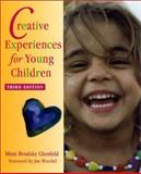 Creative Experiences for Young Children, Chenfeld, Mimi Brodsky and Wiechel, Jane, 032500367X
