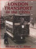 London Transport in The 1920s, Baker, Michael, 0711033676