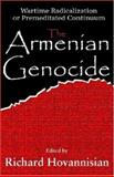 The Armenian Genocide : Cultural and Ethical Legacies, , 0765803674