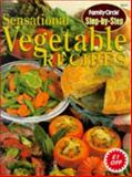Sensational Vegetable Recipes, Family Circle Staff, 0864113676