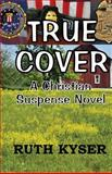 True Cover, Ruth Kyser, 1479383678