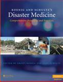 Koenig and Schultz's Disaster Medicine : Comprehensive Principles and Practices, , 0521873673