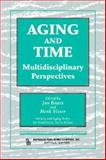 Aging and Time : Multidisciplinary Perspectives, , 0895033674