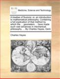 A Treatise of Fluxions, Charles Hayes, 1140763679