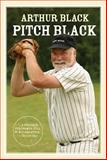Pitch Black, Arthur Black, 1550173677