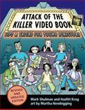 Attack of the Killer Video Book, Mark Shulman and Hazlitt Krog, 1554513677
