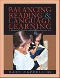 Balancing Reading and Language Learning : A Resource for Teaching English Language Learners, K-5, Cappellini, Mary, 1571103678