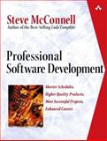 Professional Software Development : Shorter Schedules, Higher Quality Products, More Successful Projects, Enhanced Careers, McConnell, Steve, 0321193679