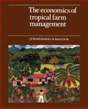 The Economics of Tropical Farm Management 9780521313674