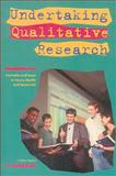 Undertaking Qualitative Research, J. Peter Rothe, 0888643675