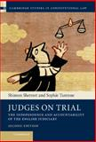 Judges on Trial : The Independence and Accountability of the English Judiciary, Shetreet, Shimon and Turenne, Sophie, 1107013674