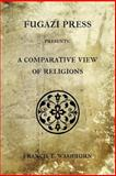 A Comparative View of Religions, J. Scholten, 1477453679