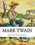 Mark Twain, Collection Novels, Mark Twain, 1500353671