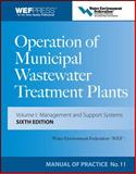 Operation of Municipal Wastewater Treatment Plants : Manual of Practice 11, Water Environment Federation, 0071543678
