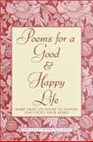 Poems for a Good and Happy Life, Myrna R. Grant, 0517203677