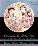 Discovering the Global Past - To 1650 Vol. 1 : A Look at the Evidence, Wiesner, Merry E. and Curtis, Kenneth R., 0618043675