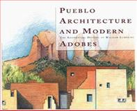 Pueblo Architecture and Modern Adobes, Joseph Traugott and William T. Lumpkins, 0890133670