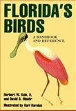 Florida's Birds, Herbert W. Kale and David S. Maehr, 0910923671