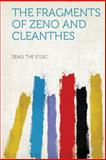 The Fragments of Zeno and Cleanthes, , 1313923672