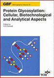 Protein Glycosylation : Cellular, Biotechnological and Analytical Aspects, Conradt, H. S., 3527283676