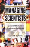 Managing Scientists : Leadership Strategies in Research and Development, Sapienza, Alice M., 0471043672