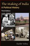 The Making of India : A Political History, Vohra, Ranbir, 0765623676