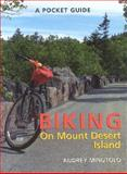 A Pocket Guide to Biking on Mt. Desert Island, Audrey S. Minutolo, 089272367X