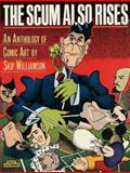 The Scum Also Rises, Skip Williamson, 0930193679