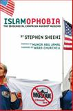 Islamophobia : The Ideological Campaign Against Muslims, Sheehi, Stephen, 0932863671