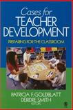 Cases for Teacher Development : Preparing for the Classroom, , 1412913675