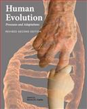 Human Evolution : Processes and Adaptations (Revised Second Edition), Gaulin, Steven J. C., 1626613672