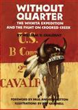 Without Quarter, William Y. Chalfant, 0806123672
