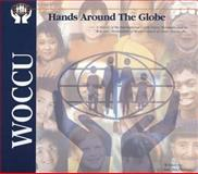 Hands Around the Globe, Ian MacPherson and World Council of Credit Unions Staff, 0920663672