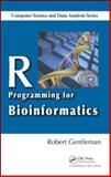 R Programming for Bioinformatics, Gentleman, Robert, 1420063677