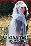 Glossmer, Natasha House, 149128367X