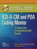 ICD-9-CM and POA Coding Mentor : A Learning Tool for Interpreting Health Records, Without Answer Key, Patricia Bower-Jernigan, 1556483678