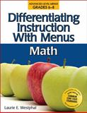 Differentiating Instruction with Menus: Middle School Math, Westphal and Westphal, Laurie E., 159363367X