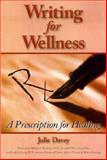 Writing for Wellness, Julie Davey, 1882883675