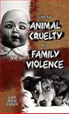 Linking Animal Cruelty and Family Violence, Zilney, Lisa Anne, 1934043672