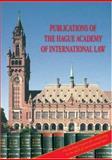 Recueil des Cours, General Index 251-300, Académie de Droit International de la Ha Staff, 9004153675