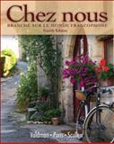 Chez Nous : Branché Sur le Monde Francophone, Valdman, Albert and Pons, Cathy R., 0135033675
