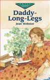 Daddy-Long-Legs, Jean Webster, 0486423670