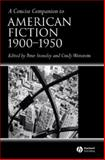 A Concise Companion to American Fiction, 1900-1950 9781405133678