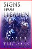 Signs from Heaven, Robbie Thomas, 1478193670