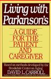 Living with Parkinson's, Brookdale Center on Aging Staff and David Carroll, 0060923679