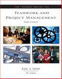 Teamwork and Project Management, Smith, Karl A. and Imbrie, P. K., 0073103675